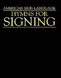 American Sign Language hymns, a plain dark cover